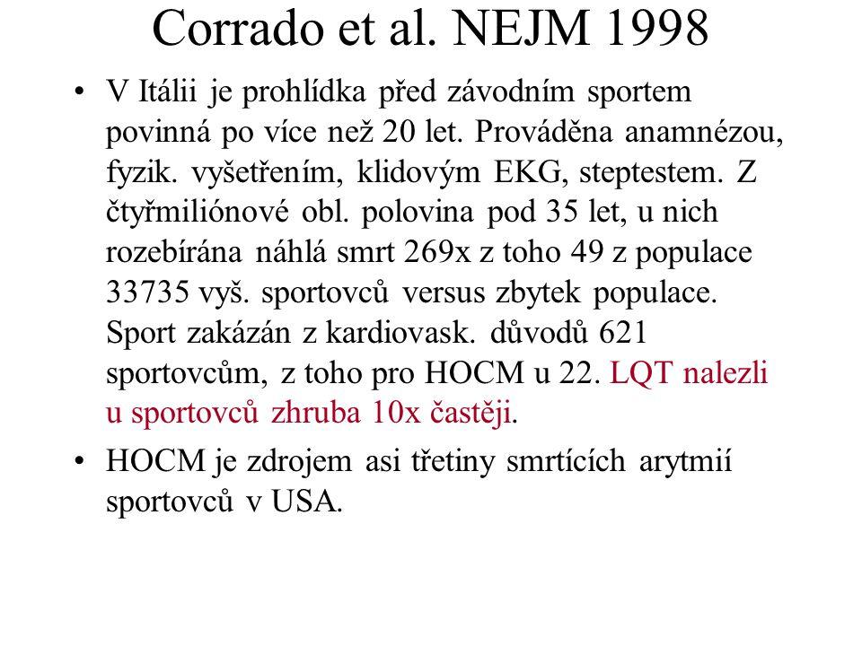 Corrado et al. NEJM 1998 V Itálii je prohlídka před závodním sportem povinná po více než 20 let. Prováděna anamnézou, fyzik. vyšetřením, klidovým EKG,