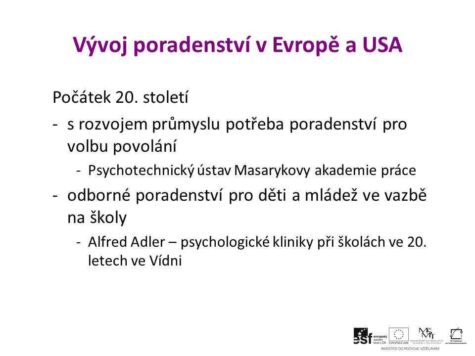 Vývoj poradenství v Evropě a USA Počátek 20.