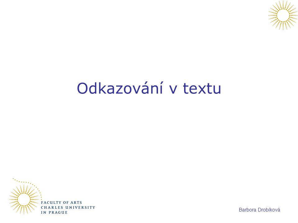 Barbora Drobíková Odkazování v textu