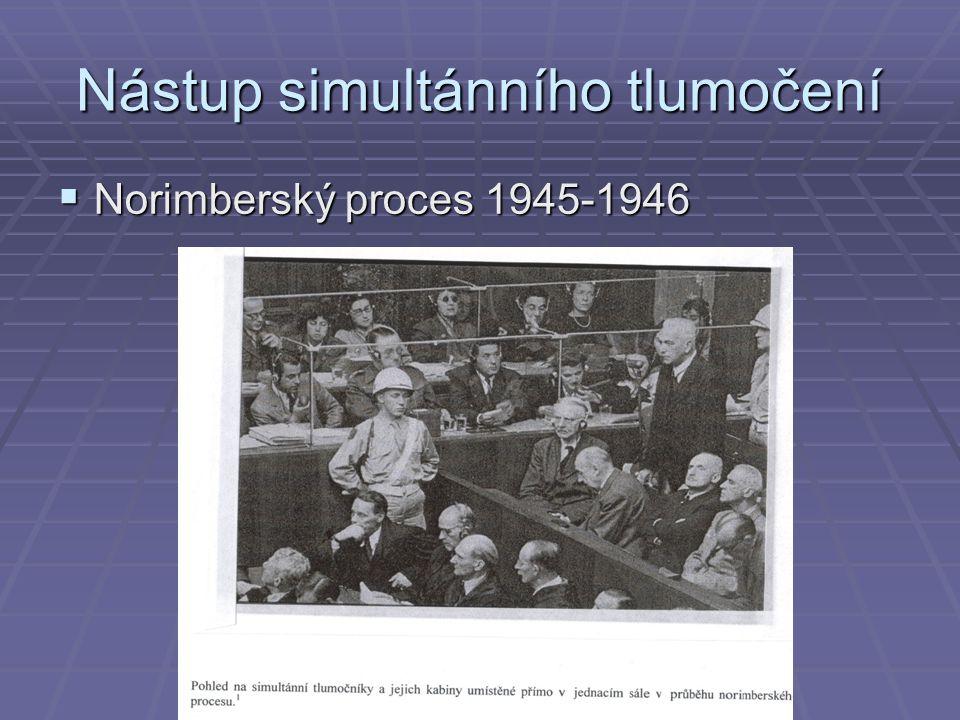 Nástup simultánního tlumočení  Norimberský proces 1945-1946