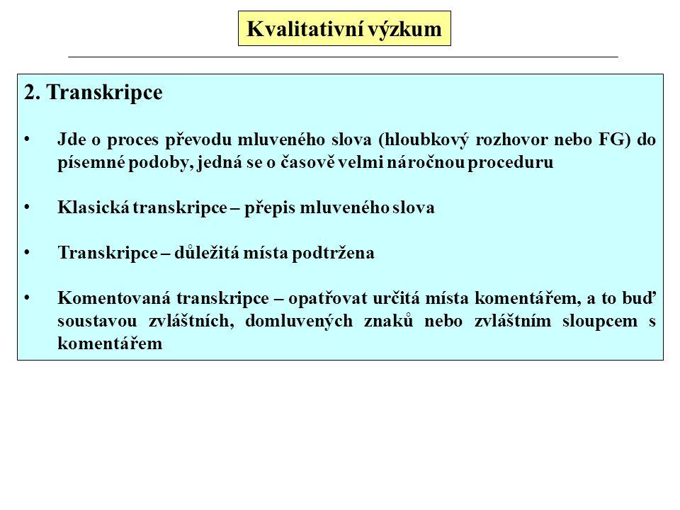 Kvalitativní výzkum 2.