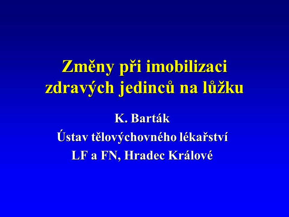 Změny při imobilizaci zdravých jedinců na lůžku K.