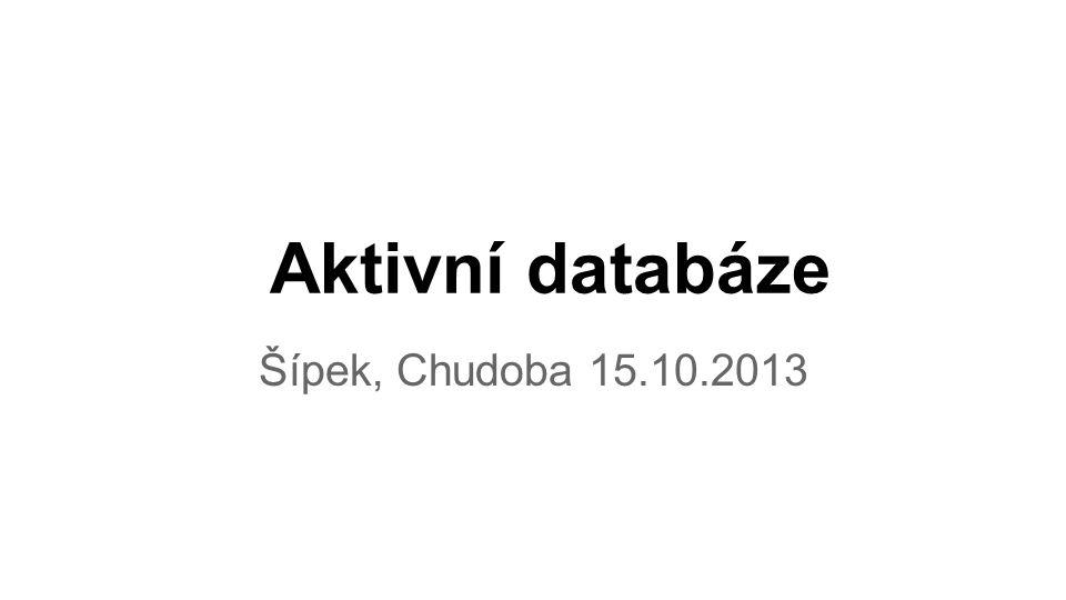 Aktivní databáze Šípek, Chudoba 15.10.2013