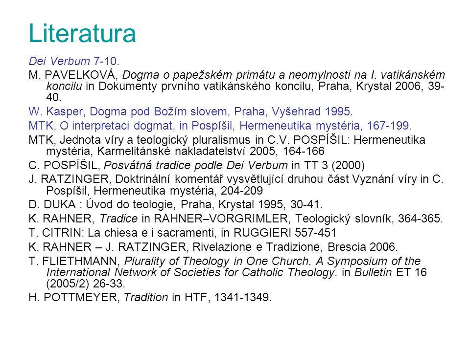 Literatura Dei Verbum 7-10. M. PAVELKOVÁ, Dogma o papežském primátu a neomylnosti na I. vatikánském koncilu in Dokumenty prvního vatikánského koncilu,