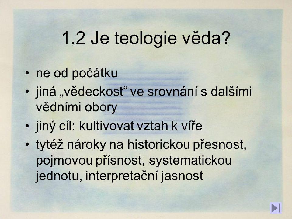 1.2 Je teologie věda.
