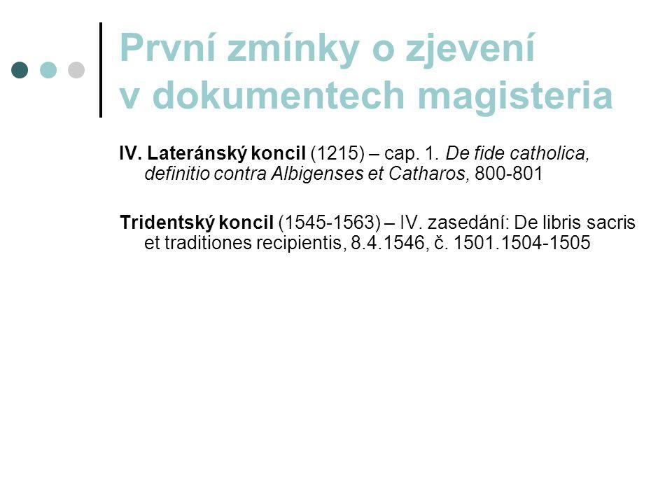 První zmínky o zjevení v dokumentech magisteria IV.