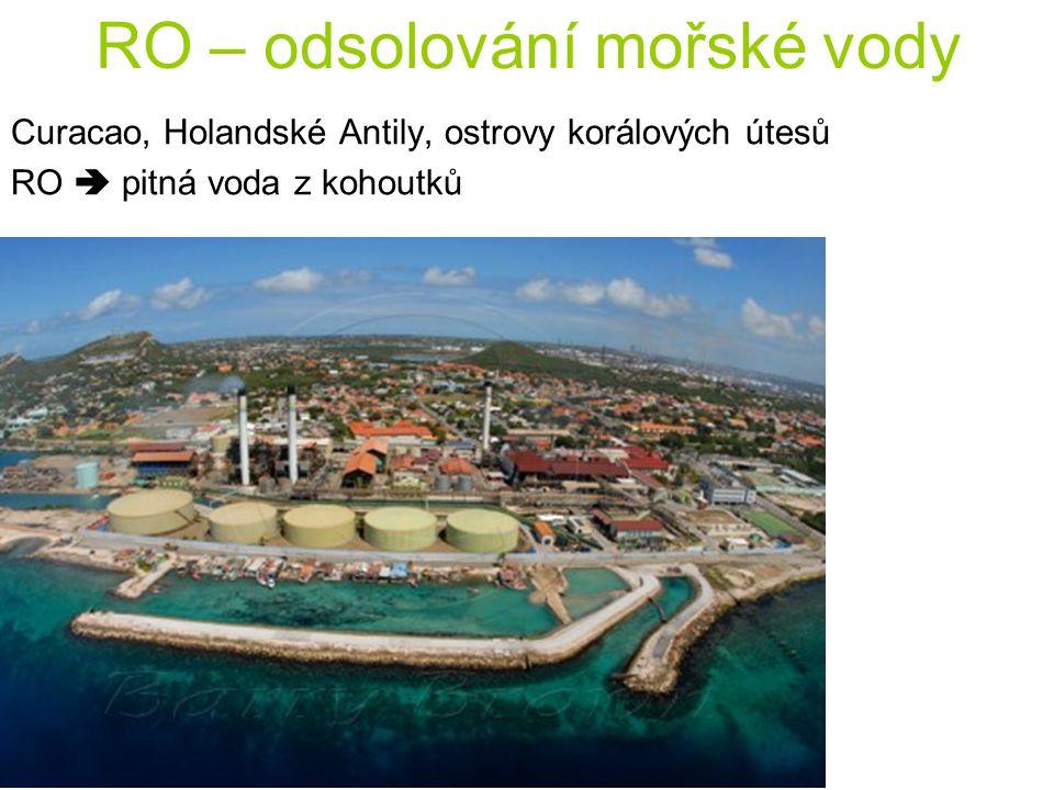 RO – odsolování mořské vody Curacao, Holandské Antily, ostrovy korálových útesů RO  pitná voda z kohoutků