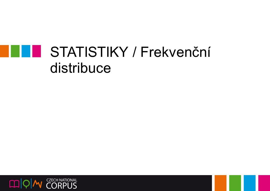 STATISTIKY / Frekvenční distribuce