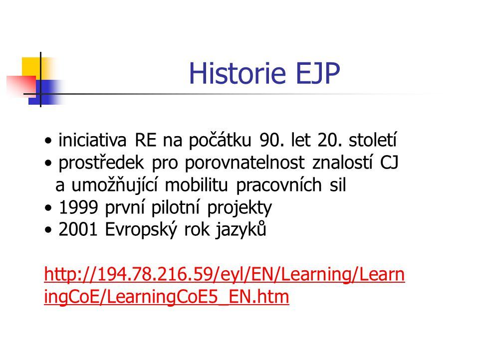 Historie EJP iniciativa RE na počátku 90. let 20.