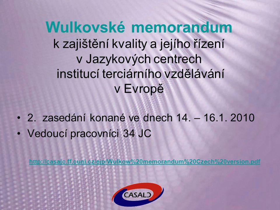 Wulkovské memorandum k zajištění kvality a jejího řízení v Jazykových centrech institucí terciárního vzdělávání v Evropě 2.