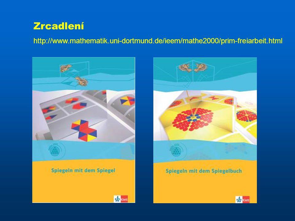 Zrcadlení http://www.mathematik.uni-dortmund.de/ieem/mathe2000/prim-freiarbeit.html