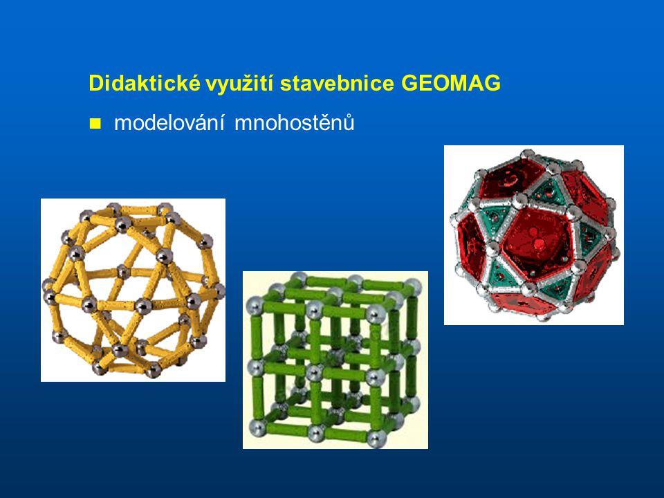 Didaktické využití stavebnice GEOMAG modelování mnohostěnů