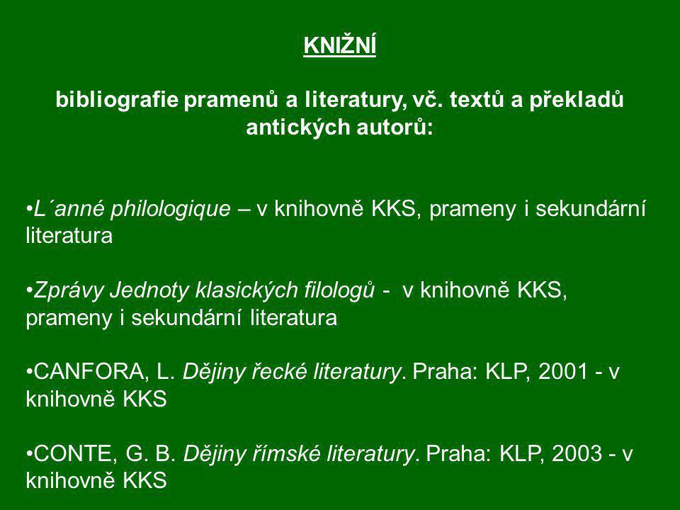 KNIŽNÍ bibliografie pramenů a literatury, vč.