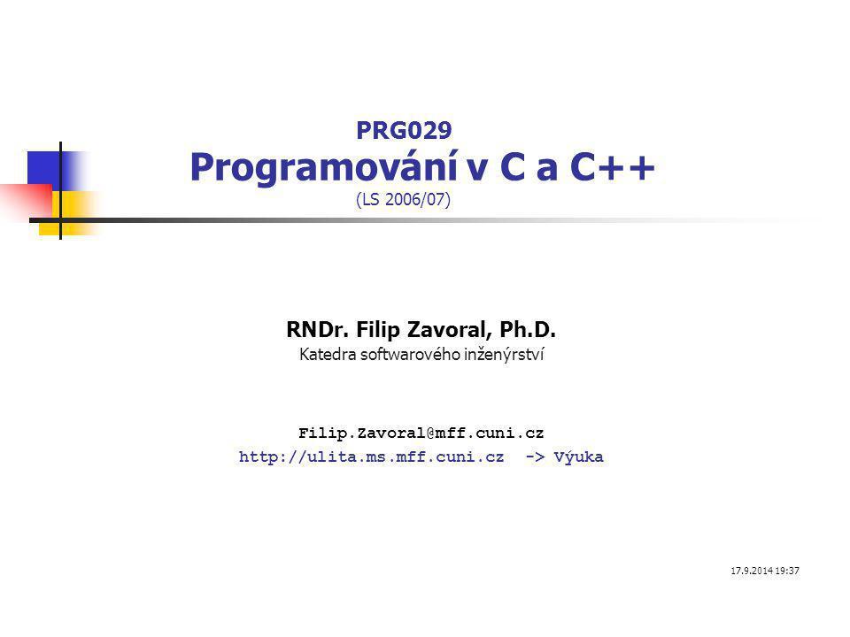 Zpracování příkazové řádky – výpis parametrů int main( int argc, char** argv) { while( *argv) { printf( %s\n , *argv); ++argv; } C:\> myprog.exe -n -w a.txt b.txt myprog.exe -n -w a.txt b.txt výstup řetězce a odřádkování posun na další parametr