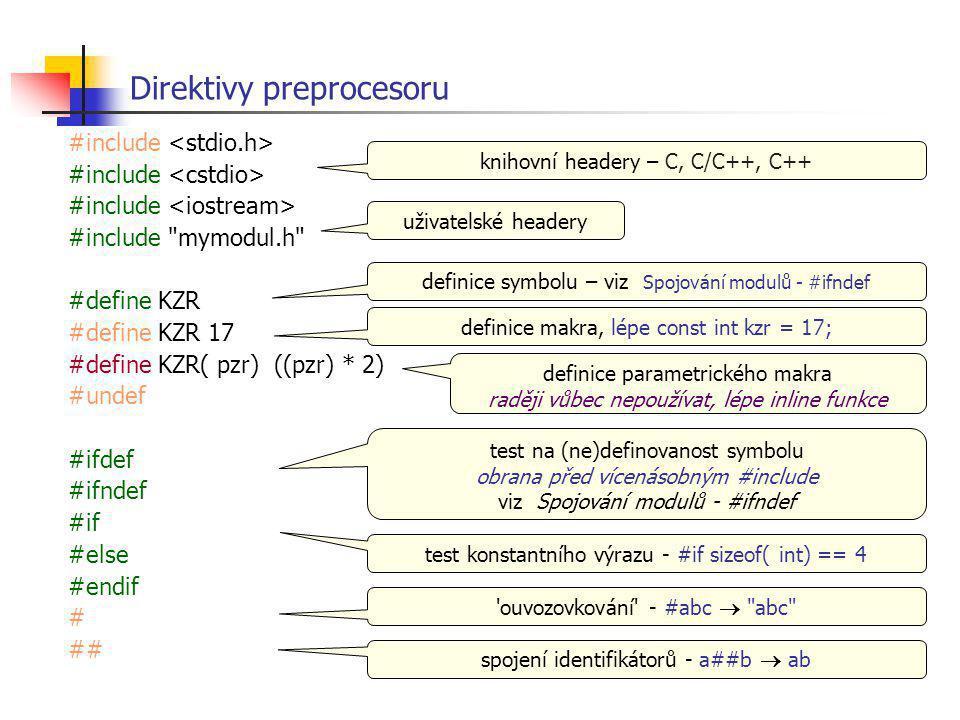 Direktivy preprocesoru #include #include