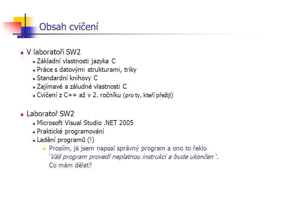 Překlad jednoho modulu a sestavení.cpp.h CC.objLink.exe.obj.lib kompilace spojování (linkování) knihovny standardní i jiné knihovní headery objektový modul (přeložený kód) spustitelný program