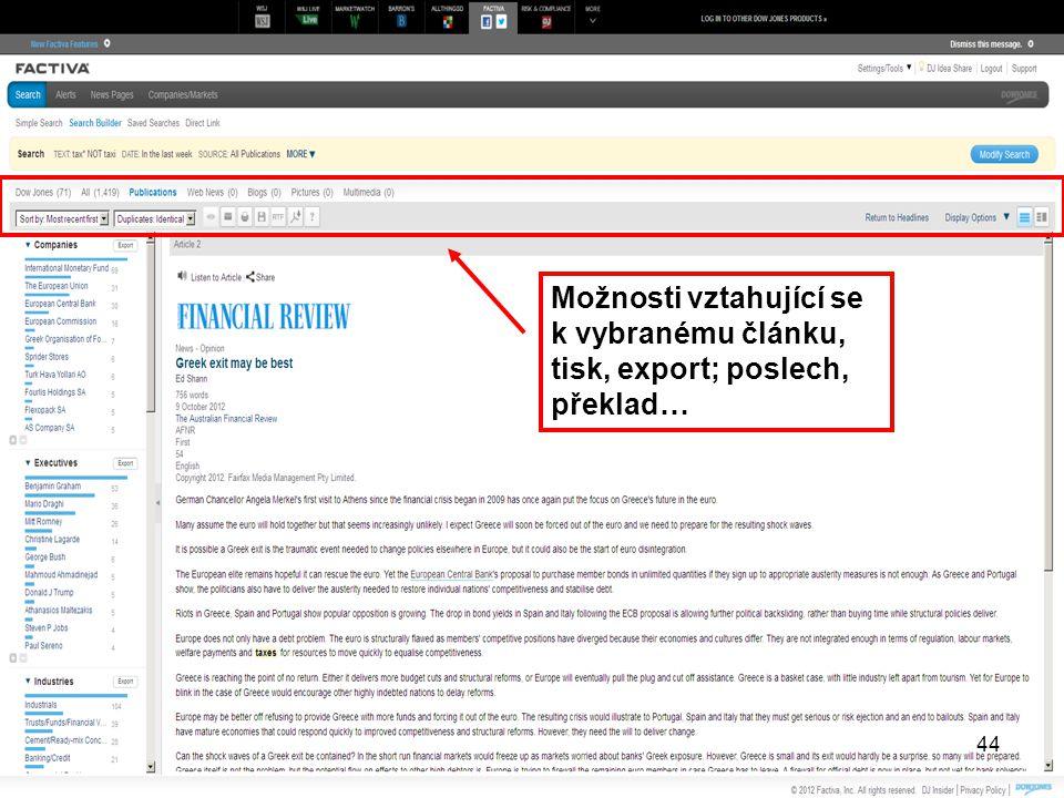 Možnosti vztahující se k vybranému článku, tisk, export; poslech, překlad… 44