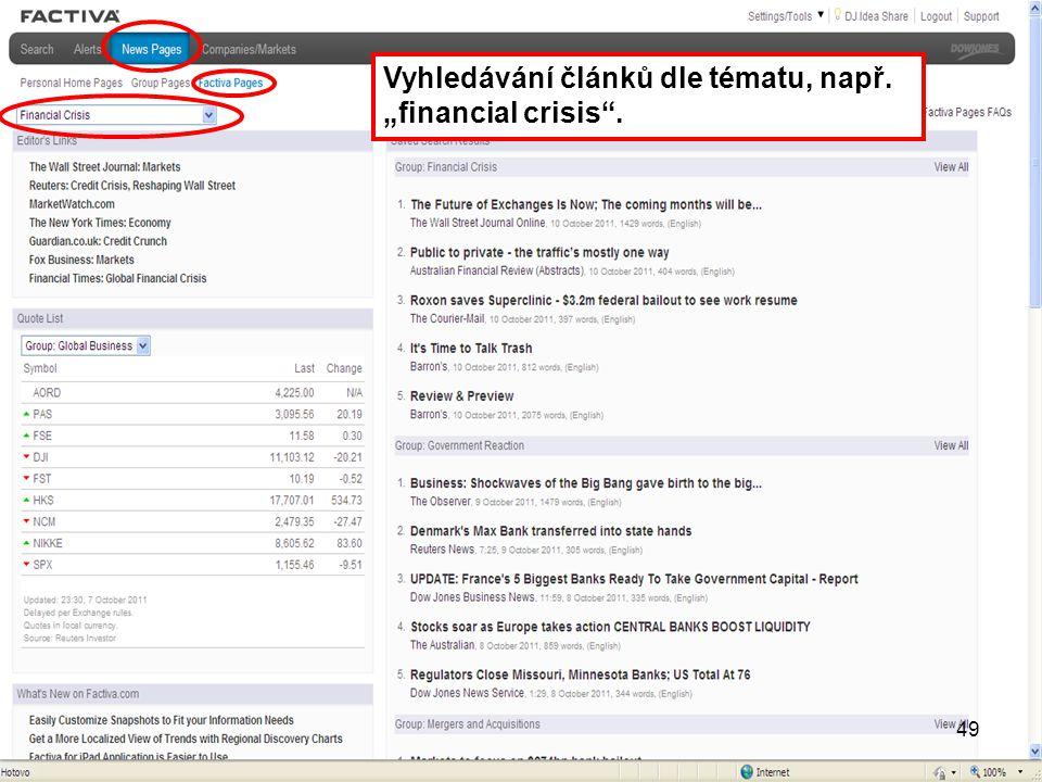 """Vyhledávání článků dle tématu, např. """"financial crisis"""". 49"""