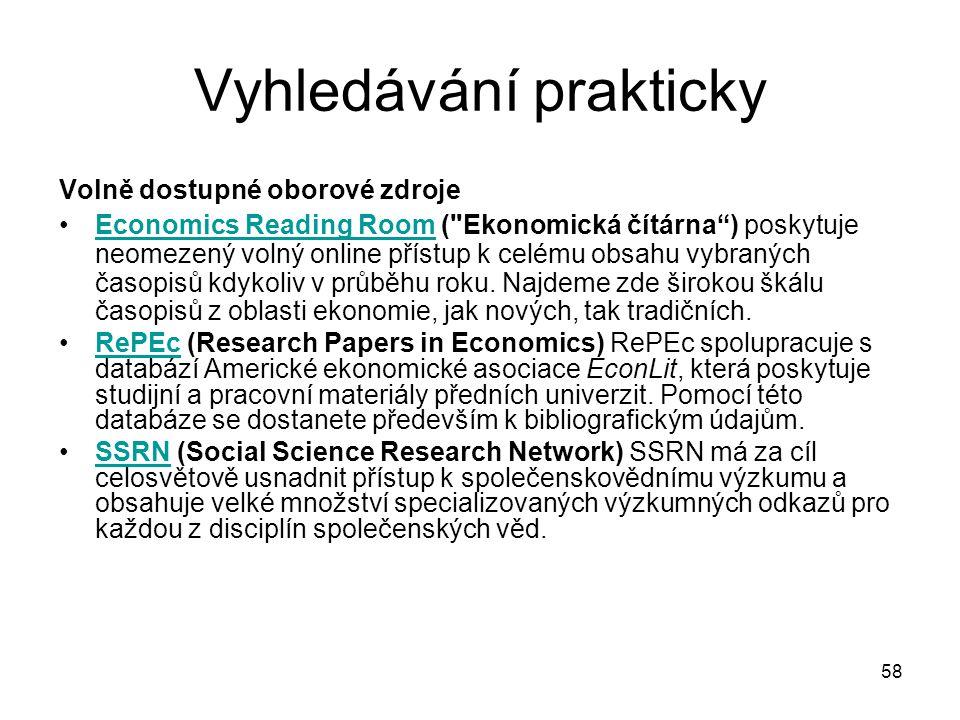 Vyhledávání prakticky Volně dostupné oborové zdroje Economics Reading Room (