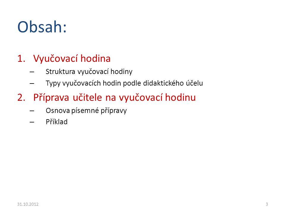 Plán vyučovací hodiny Příklad: http://eamos.pf.jcu.cz/amos/kat_inf/externi/kat_inf_0548/8_priprava_na_hodinu.pdf Jiří Vaníček, 2004 http://eamos.pf.jcu.cz/amos/kat_inf/externi/kat_inf_0548/8_priprava_na_hodinu.pdf Téma hodiny: Tabulkový procesor - relativní a absolutní adresy Cíle hodiny: objevit rozdíl v relativní a absolutní adresaci buněk zvládnout názvy buněk a oblastí zadávat vzorce pomocí názvů buněk uplatnit v některé úloze Pomůcky: státy.xls (tabulka rozlohy a počtu obyvatel vybraných států světa), hotovo.xls (se vzorci) Vstupní znalosti: kopírování vzorců roztahováním 31.10.201224
