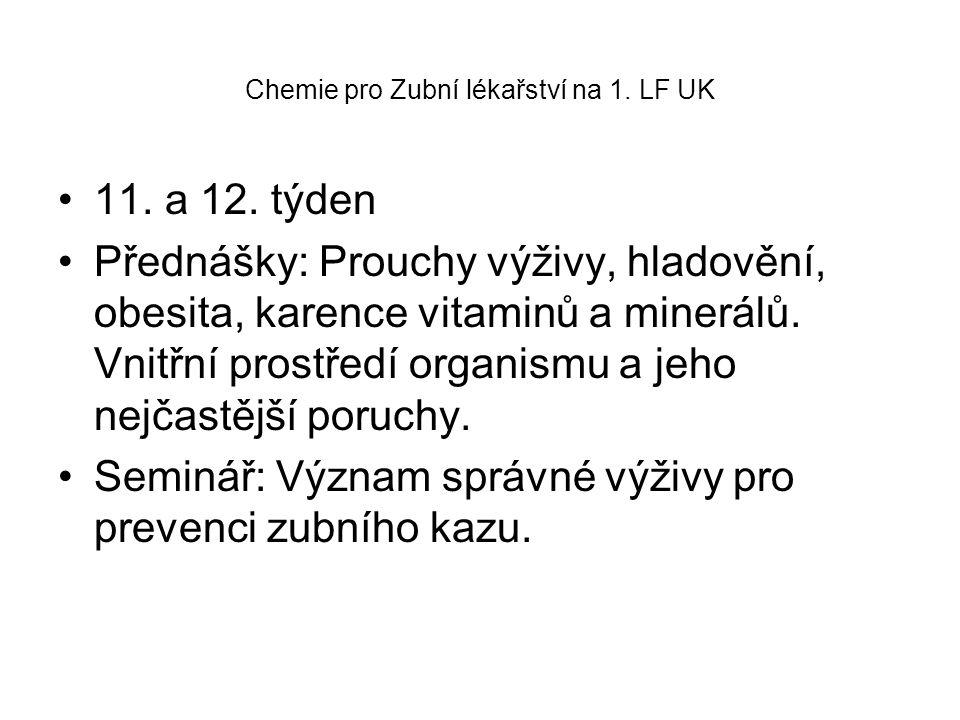 Chemie pro Zubní lékařství na 1.LF UK 11. a 12.