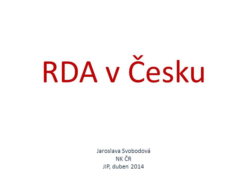 RDA v Česku Jaroslava Svobodová NK ČR JIP, duben 2014