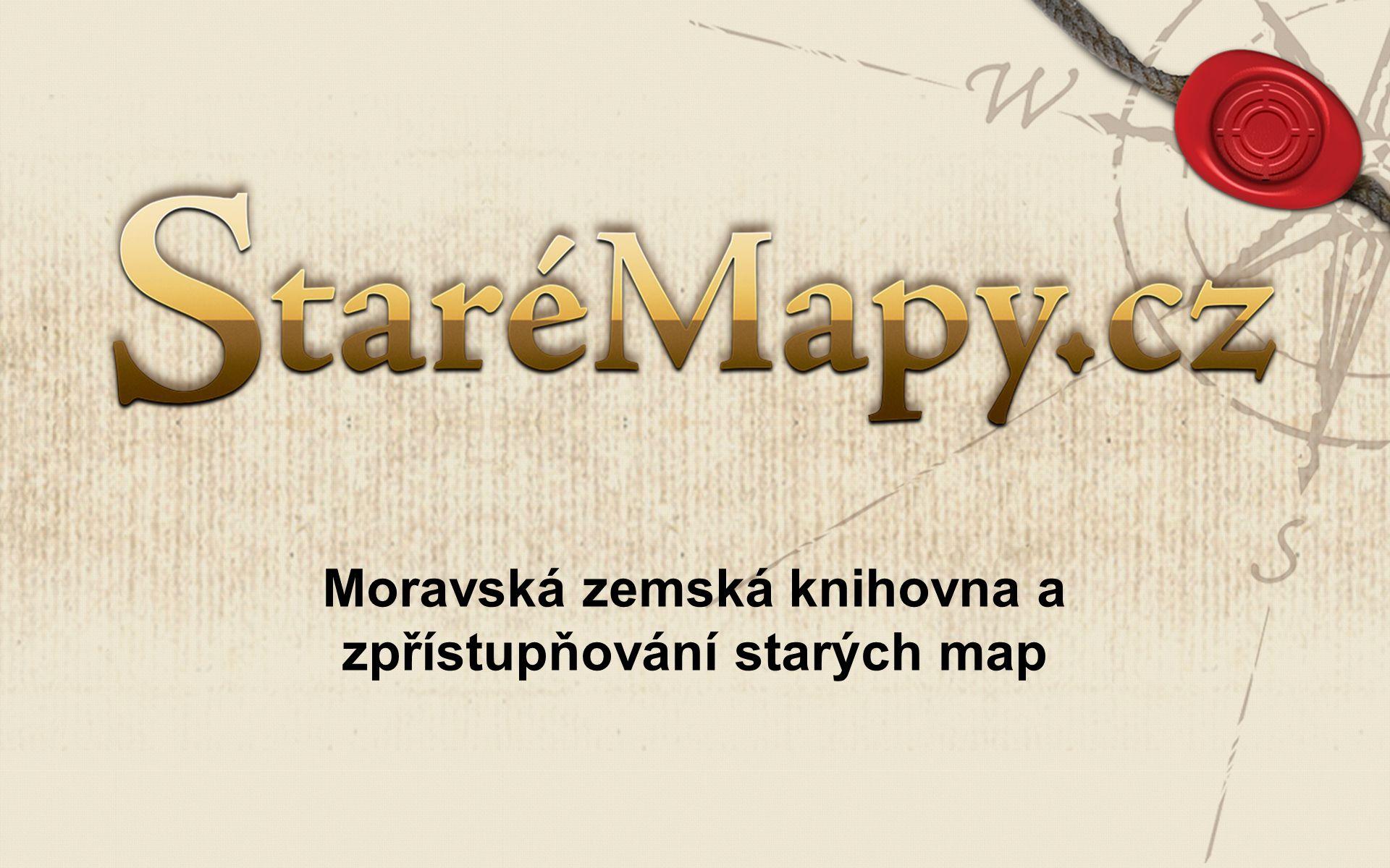 Moravská zemská knihovna a zpřístupňování starých map