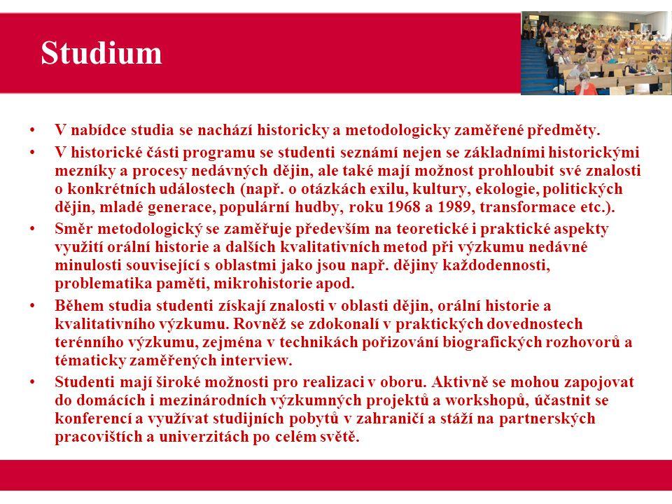 Pracoviště OH-SD úzce spolupracuje například s těmito institucemi a podílí se na těchto projektech: Spolupráce Centrum orální historie při Ústavu pro soudobé dějiny AV ČR, v.