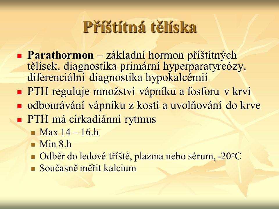 Příštítná tělíska Parathormon – základní hormon příštítných tělísek, diagnostika primární hyperparatyreózy, diferenciální diagnostika hypokalcémií Par