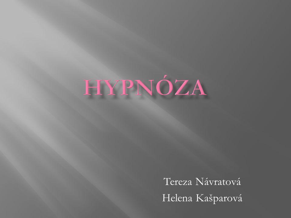 Tereza Návratová Helena Kašparová