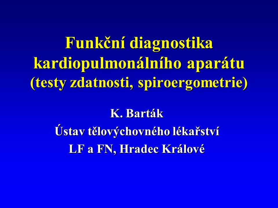 Tělovýchovné lékařství měří: TF (f)TF (f) TK (mmHg)TK (mmHg) V (l/min)V (l/min) VO 2 (ml/min)VO 2 (ml/min) VO 2/ (ml/kg /min)VO 2/ (ml/kg /min) Výkon (Wmax)Výkon (Wmax) Výkon (W170)Výkon (W170) Laktát (mmol/l)Laktát (mmol/l) O 2 dluh (l/čas)O 2 dluh (l/čas) Anaerobní práhAnaerobní práh pracovní EKGpracovní EKG Vesměs neinvazivní metody, je třeba orientačně znát normy ve vztahu k věku, pohlaví a velikosti (u zdravých, nemocných a sportovců)....