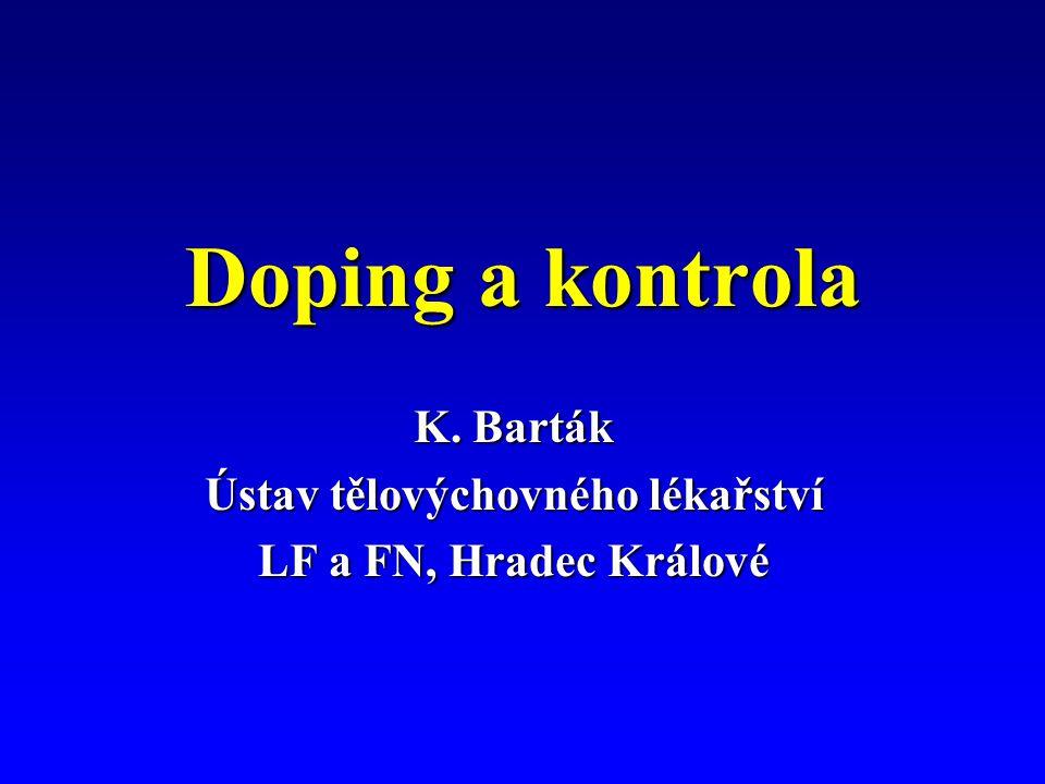 Základní etický – zdravotní a právní problém dopingu.