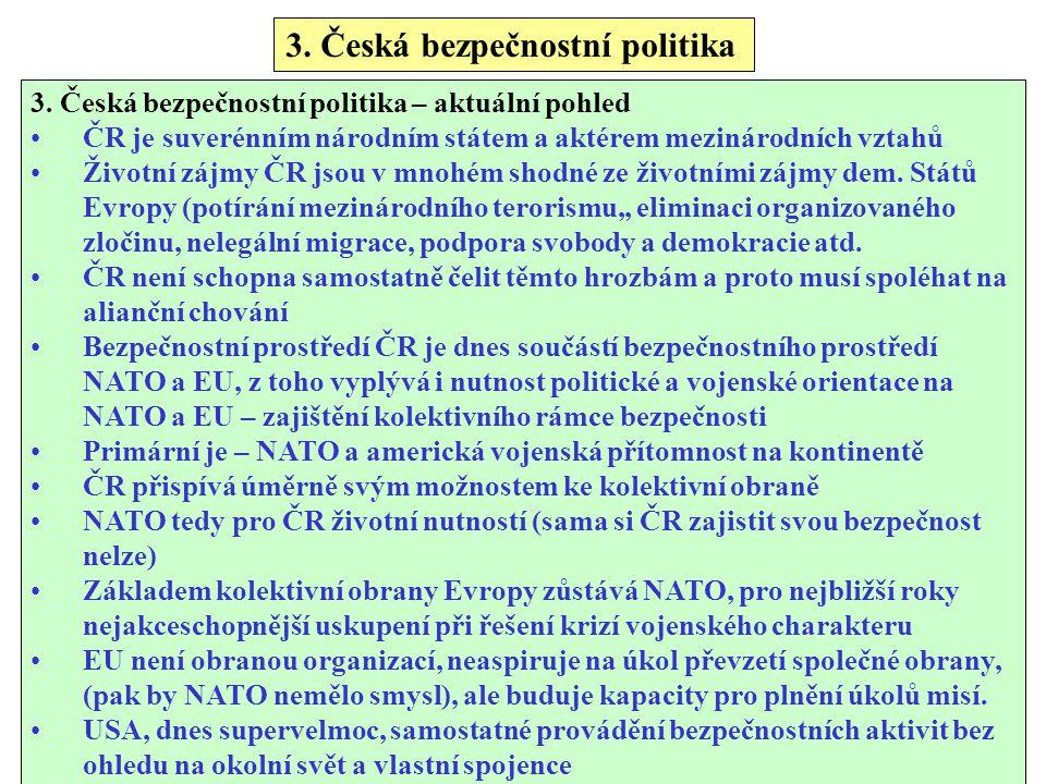 3.Česká bezpečnostní politika 3.