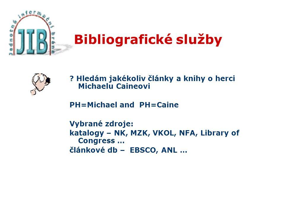 Bibliografické služby .