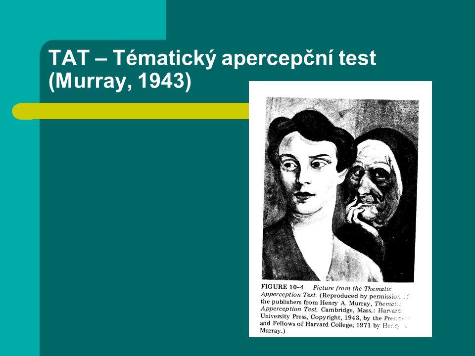 TAT – Tématický apercepční test (Murray, 1943)