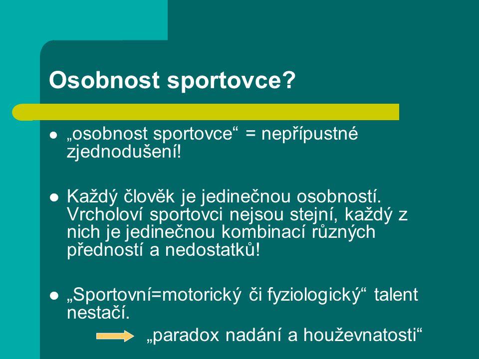 """Osobnost sportovce."""" osobnost sportovce = nepřípustné zjednodušení."""