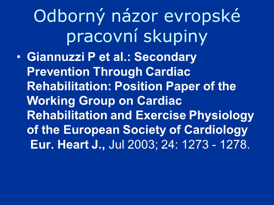 Recent developments in secondary prevention and cardiac rehabilitation after acute myocardial infarction BMJ, March 20, 2004; 328(7441): 693 - 697.