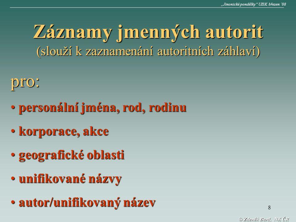 """29 © Zdeněk Bartl, NK ČR """"Jinonické pondělky UISK březen ´08"""