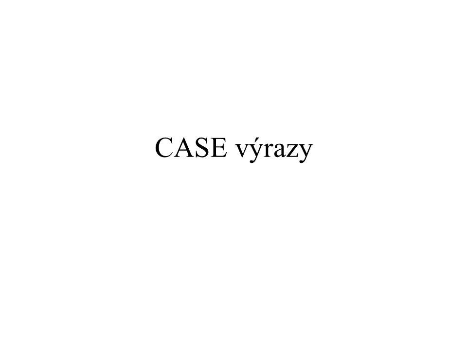 CASE výrazy