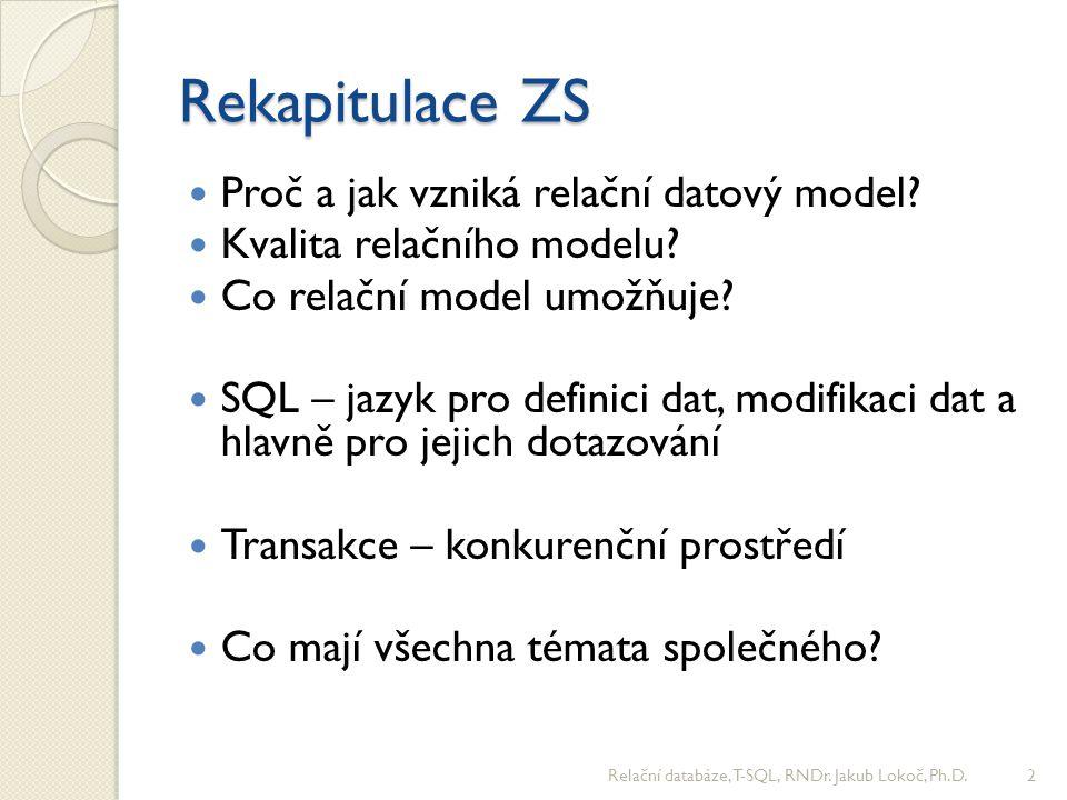 T-SQL cyklus DECLARE @Pocet INT, @Ulice VARCHAR(25); SET @Pocet = 0; WHILE @Pocet < 10 BEGIN SET @Pocet = @Pocet + 1; IF Rand() < 0.25 SET @Ulice = 'Estonská'; ELSE SET @Ulice = 'Vltavská'; INSERT INTO Dum VALUES (@Pocet, @Ulice, 'Modrá'); END -- Upravte skript tak, aby se generovaly různé barvy domů (použijte CASE) -- Upravte skript tak, aby se ke každému novému domu vložilo 5 oken.