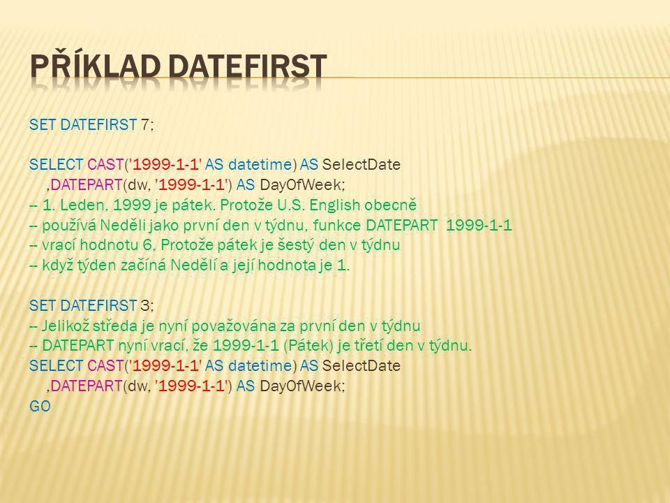  Dotaz : select * from test where Nazev = NULL Výsledek: IDNazev 2NULL  Dotaz : select * from test where Nazev <> NULL Výsledek: IDNazev 1Ahoj