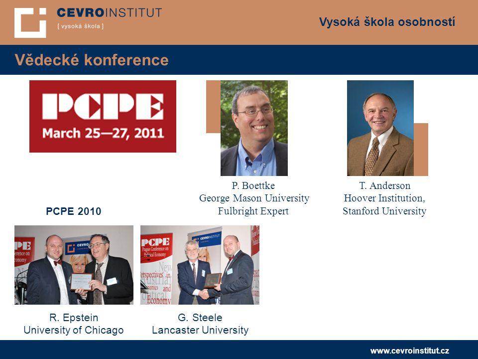 Vysoká škola osobností www.cevroinstitut.cz Vědecké konference P.