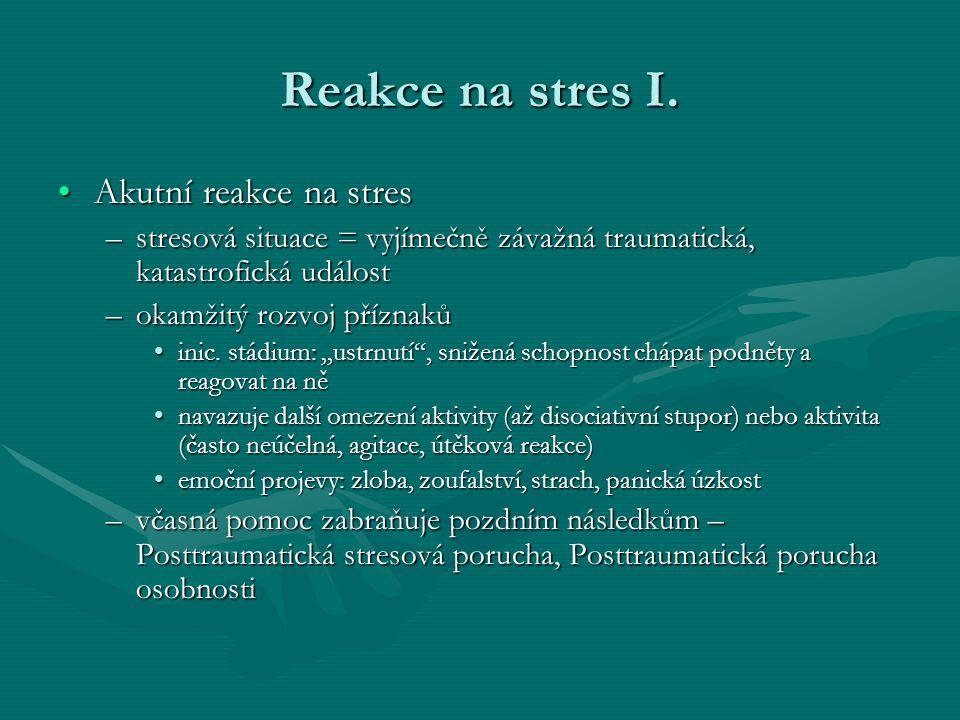 Reakce na stres I.