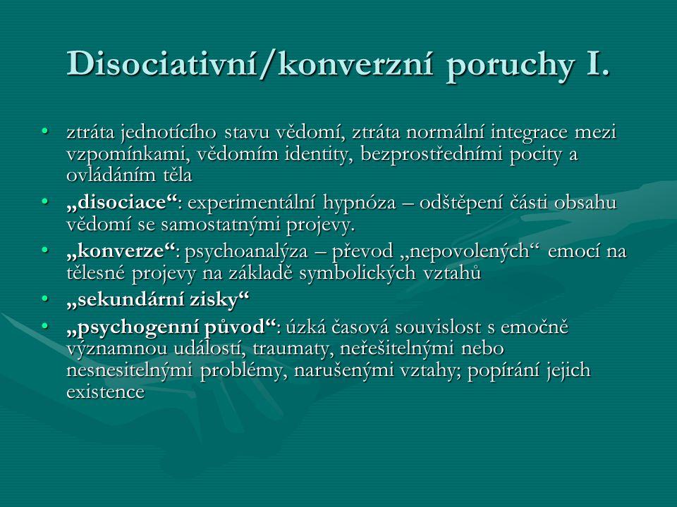 Disociativní/konverzní poruchy I.