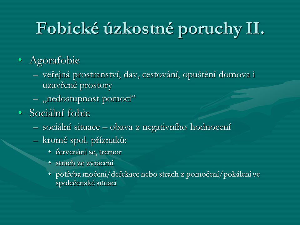 Fobické úzkostné poruchy II.