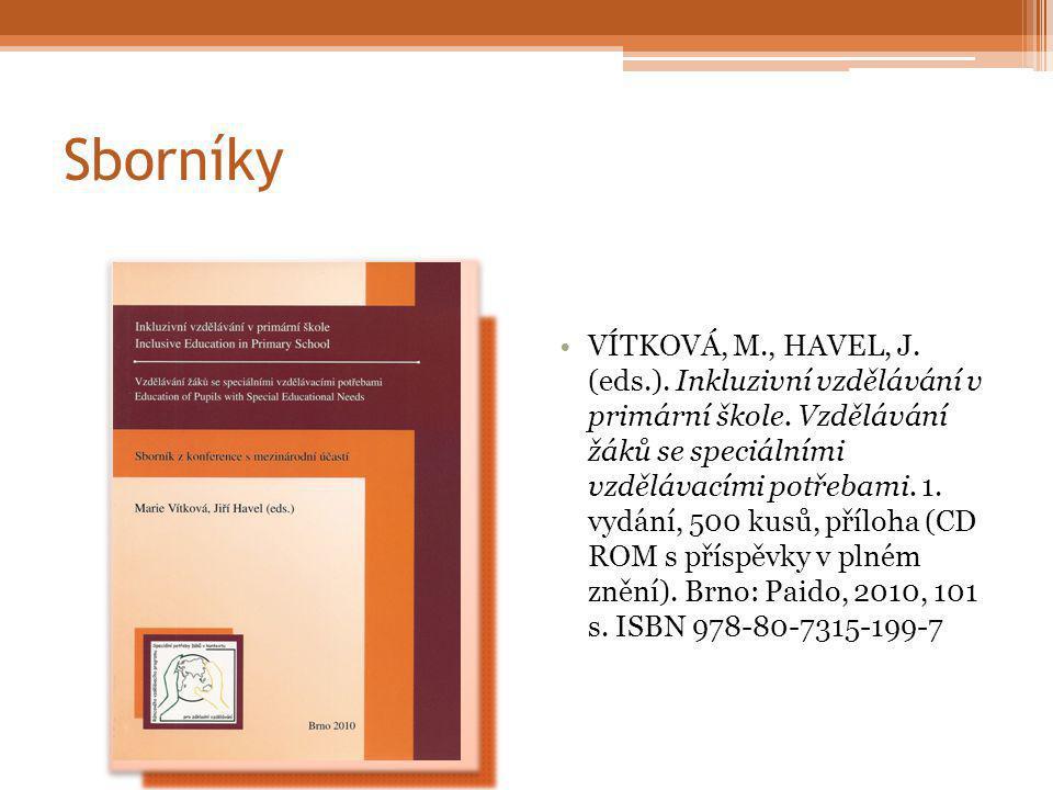Sborníky VÍTKOVÁ, M., HAVEL, J. (eds.). Inkluzivní vzdělávání v primární škole.