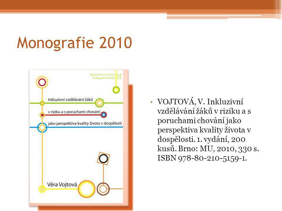 Monografie 2010 VOJTOVÁ, V.