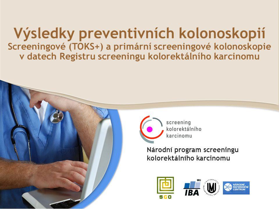 Výsledky preventivních kolonoskopií Screeningové (TOKS+) a primární screeningové kolonoskopie v datech Registru screeningu kolorektálního karcinomu Ná