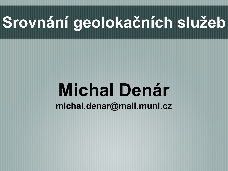 Děkuji za pozornost. Michal Denár michal.denar@mail.muni.cz