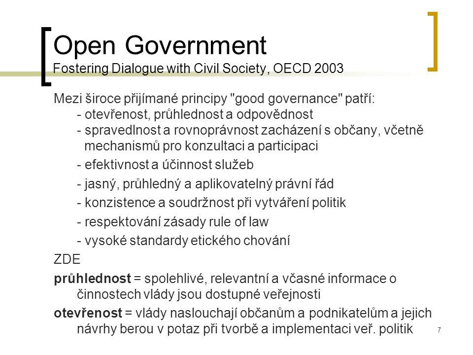 8 NUTNÉ POZNAMENAT: Podstatný obrat k odpovědnosti, otevřenosti a průhlednosti veřejné správy až od 60.